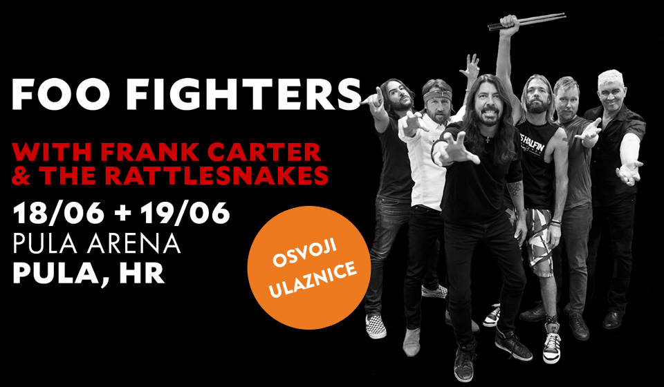 Idemo na Foo Fighterse!